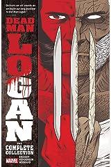 Dead Man Logan: The Complete Collection (Dead Man Logan (2018-2019)) Kindle Edition