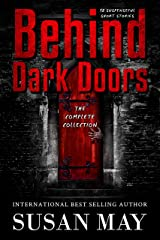 Behind Dark Doors (the complete collection) Kindle Edition