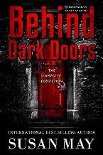 Behind Dark Doors (the complete collection)