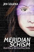 Meridian Schism: Book One of the OmniVisor Series