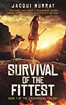 Survival of the Fittest (the Crossroads Trilogy Book 1)
