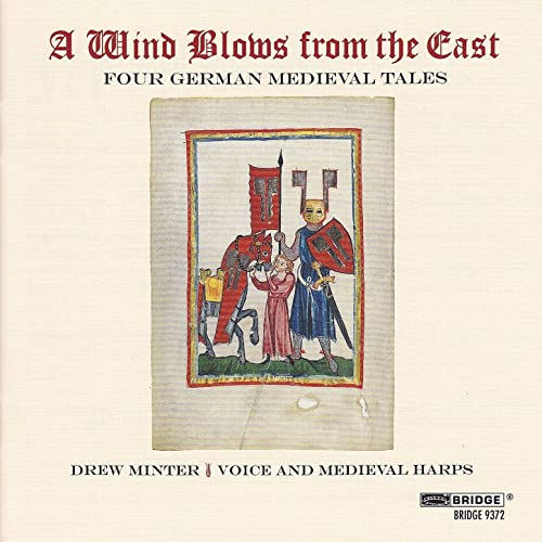 A Wind Blows from the East: Four German Medieval Tales
