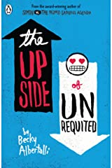 The Upside of Unrequited Kindle Edition