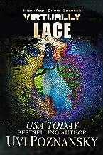 Virtually Lace (High-Tech Crime Solvers Book 1) best High Tech Books