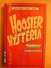 Hoosier Hysteria: A History of Indiana High School Basketball