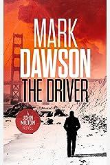 The Driver - John Milton #3 (John Milton Series) Kindle Edition