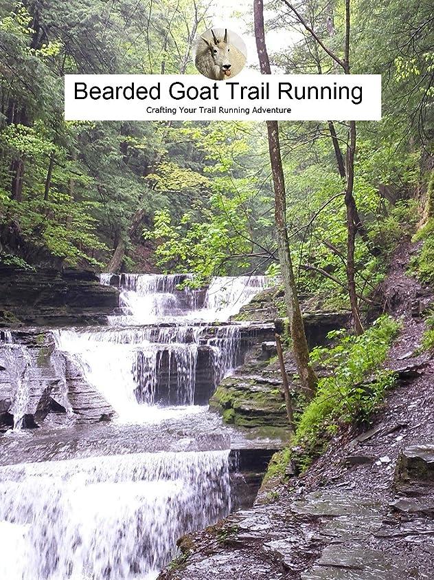 だらしない徹底的に残りBearded Goat Trail Running - Episode 4 - Running, Family & Friends