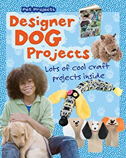 Designer Dog Projects (Pet Projects)