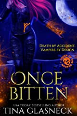 Once Bitten: A Vampire Urban Fantasy Mystery (Order of the Dragon: Wolf's Den) Kindle Edition