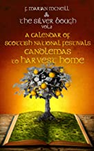 The Silver Bough Volume 2: A Calendar of Scottish National Festivals - Candlemas to Harvest Home