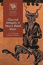 قدیم کلاسیک در موسیقی هوی متال (IMAGINES - پذیرش های کلاسیک در هنرهای تجسمی و نمایشی)
