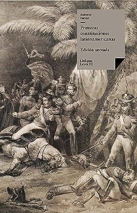 Primeras constituciones latinoamericanas (Leyes nº 52) (Spanish Edition)