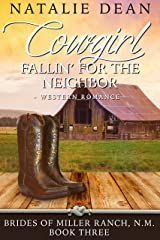 Cowgirl Fallin' for the Neighbor: Western Romance (Brides of Miller Ranch, N.M. Book 3) Kindle Edition