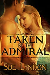Taken by the Admiral Kindle Edition