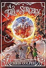 A Tale of Sorcery... (A Tale of Magic... Book 3)
