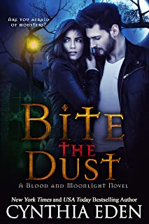 Bite The Dust (Blood and Moonlight Book 1)