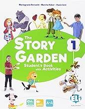 The story garden. Per la Scuole elementare. Con e-book. Con espansione online [Lingua inglese]: 1