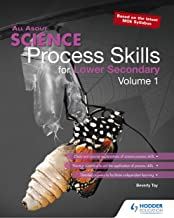 All About Science Process Skills Lower Secondary Volume 1