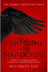A Shining in the Shadows (The Gabriel Davenport Series Book 2) Kindle Edition
