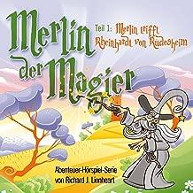 Merlin trifft Rheinhardt von Rüdesheim: Merlin, der Magier 1