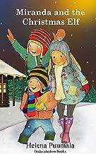 Miranda and the Christmas Elf - A Christmas Story