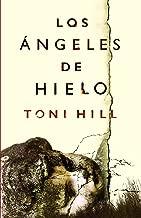 Los ángeles de hielo (Spanish Edition)