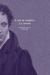 A arte de conhecer a si mesmo (Arthur Schopenhauer) eBook Kindle