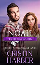 Noah (7 Brides for 7 Soldiers Book 6)