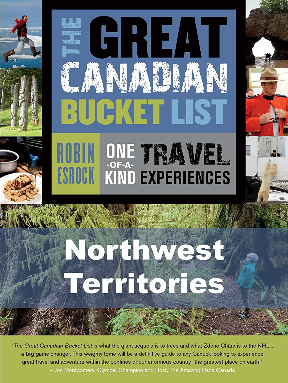 磁石再生的キーThe Great Canadian Bucket List — Northwest Territories (English Edition)