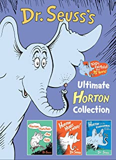 Dr. Seuss's Ultimate Horton Collection: Featuring Horton Hears a Who!, Horton Hatches the Egg, and Horton and the Kwuggerb...