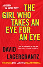 The Girl Who Takes an Eye for an Eye: A Lisbeth Salander novel, continuing Stieg Larsson's Millennium Series (Millennium S...
