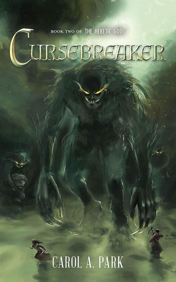悲劇的な憂鬱なハントCursebreaker (The Heretic Gods Book 2) (English Edition)