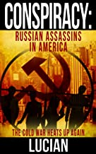 Conspiracy: Russian Assassins in America (English Edition)