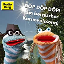 Döp Döp Döp (Ein bergischer Karnevalssong)