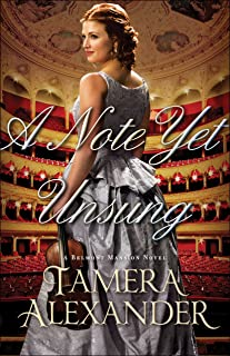 A Note Yet Unsung (A Belmont Mansion Novel Book #3)
