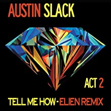 Tell Me How (Elien Remix)