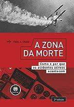 A Zona da Morte: Como e por que os Acidentes Aéreos Acontecem
