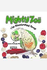 Mighty Zoë: The Misunderstood Parrot Kindle Edition