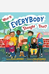 What If Everybody Thought That? (What If Everybody? Book 3) Kindle Edition