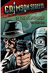 Crimson Streets #4: 'In The Newspaper' and Other Tales Kindle Edition