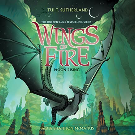 Moon Rising: Wings of Fire, Book 6