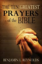 10 greatest prayers of the bible