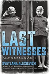 Last Witnesses (Adapted for Young Adults) Kindle Edition