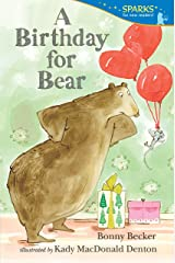 A Birthday for Bear: Candlewick Sparks Paperback
