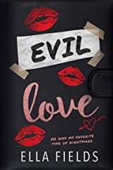 Evil Love: An Enemies to Lovers Secret Society Romance Kindle Edition