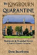 The Longbourn Quarantine: A Pride & Prejudice Variation