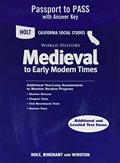 Holt World History California: Passport to Pass with Answer Key Grades 6-8 Medieval Times