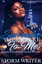 Surrender Your Heart to Me: Falling For A Detroit Bad Boy Spin-Off