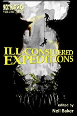 Ill-considered Expeditions (Short Sharp Shocks Book 3) Kindle Edition