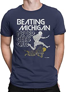 Michigan Haters Beating Michigan Never Gets Old T-Shirt for Fans in Pennsylvania